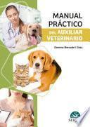 Manual práctico del auxiliar veterinario