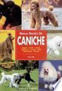 Manual práctico del caniche