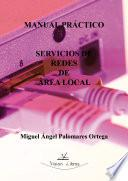 Manual Práctico. Servicios de Redes de Área Local