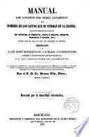 Manual que contiene por órden alfabético los nombres de los santos que se veneran en la Iglesia