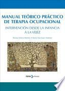 Manual teórico de terapia ocupacional. Intervención desde la infancia a la vejez
