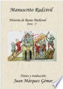Manuscrito Radzivil, Historia de Rusia Medieval. Parte1 ª