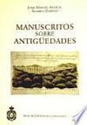 Manuscritos sobre antigüedades de la Real Academia de la Historia