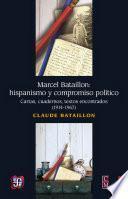 Marcel Bataillon: hispanismo y compromiso político