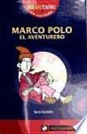 Marco Polo, el aventurero