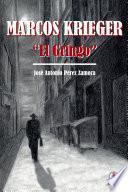 Marcos Krieger, El Gringo