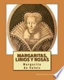 Margaritas, Lirios y Rosas