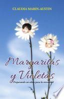 Margaritas y violetas
