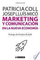 Marketing y comunicación en la nueva economía