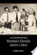Martínez Estrada, ajedrez e ideas