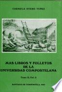 Más libros y folletos de la Universidad Compostelana