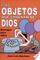 Mas Objetos Que Ensenan de Dios
