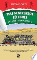 Más pendejadas célebres en la historia de México
