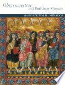Masterpieces of the J. Paul Getty Museum: Illuminated Manuscripts
