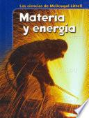 Materia y energia / Matter and Energy
