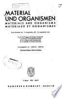 Material und Organismen