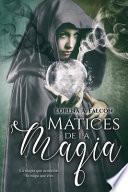 Matices de la Magia