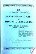 Matrimonio civil y divorcio absoluto