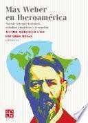 Max Weber en Iberoamérica