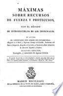 Máximas sobre recursos de fuerza y protección con el método de introducirlas en los tribunales