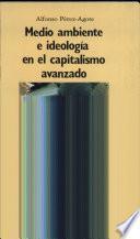 Medio ambiente e ideología en el capitalismo avanzado
