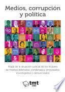 Medios, corrupción y política