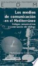 MEDIOS DE COMUNICACION EN EL MEDITERRANEO