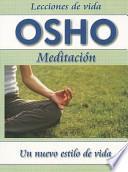 Meditación Un Nuevo Estilo de Vida