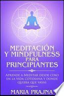 Meditación y Mindfulness para Principiantes