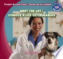 Meet the Vet / Conoce a los veterinarios