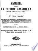 Memoria acerca la Fiebre amarilla observada en Gibraltar en el año 1828