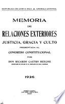 Memoria de la Secretaría de Relaciones Exteriores, Gracia, Justicia y Culto presentada al Congreso Constitucional por el ...
