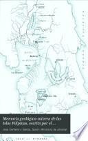 Memoria geológico-minera de las Islas Filipinas