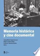 Memoria histórica y cine documental