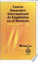 Memoria Iv Encuentro de Lingüística en El Noroeste. Tomo 3 (serie Lingüística)