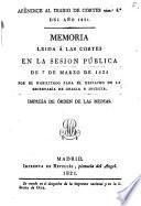 Memoria leida á las Córtes en la sesion pública de 7 de Marzo de 1821 por el Habilitado para el Despacho de la Secretaría de Gracia y Justicia. (Apéndice al Diario de Córtes numo. 4o del año 1821.).