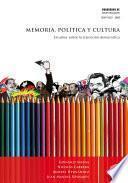 Memoria, política y cultura
