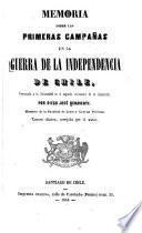 Memoria sobre las primeras campañas en la guerra de la independencia de Chile