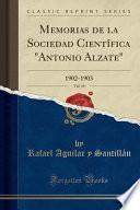 Memorias de la Sociedad Científica Antonio Alzate, Vol. 19