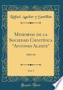 Memorias de la Sociedad Científica Antonio Alzate, Vol. 7