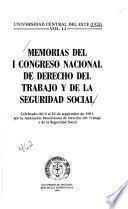 Memorias del I Congreso Nacional de Derecho del Trabajo y de la Seguridad Social
