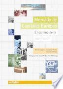 Mercado de capitales europeo. El camino de la integración