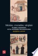 Mesías, cruzadas, utopías