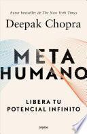 Metahumano / Metahuman: Unleashing Your Infinite Potential