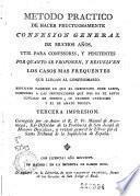 Metodo practico de hacer fructuosamente confesion general de muchos años