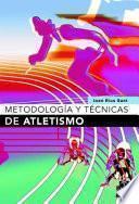 METODOLOGÍA Y TÉCNICAS DE ATLETISMO
