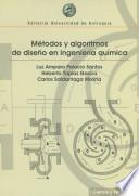 Métodos y algoritmos de diseño en ingeniería química