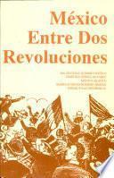 México entre dos revoluciones