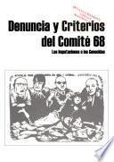 México, genocidio y delitos de la humanidad: Denuncia y criterios del Comité 68: las imputaciones a los genocidas