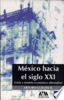 México hacia el siglo XXI